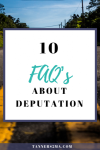 Pinterest image that reads 10 FAQs about deputation